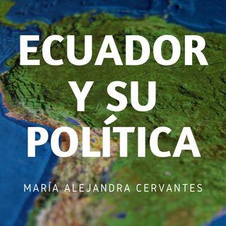 Espisodio uno: Sistema político de Ecuador