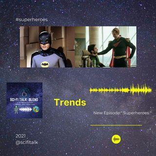 Trends Superheroes
