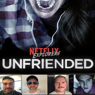 Evil + Unfriended + WELL WELL WELL
