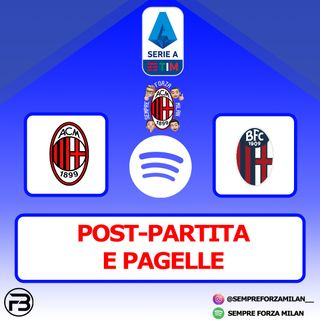 MILAN BOLOGNA 2-0 | PAGELLE e POST-PARTITA