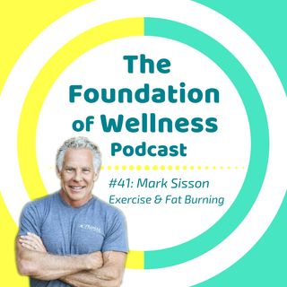 #41: Mark Sisson on Primal Endurance, Exercise, Fat Burning, Metabolism, Longevity