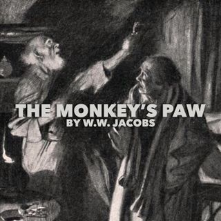 The Monkey's Paw by W.W. Jacobs
