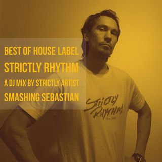 28 years of Strictly Rhythm By SR artist Smashing Sebastian