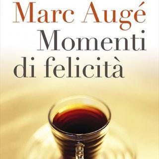 Oggi parla Marc Augé