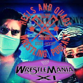 208. WrestleMania 11/WrestleMania 36 Predictions