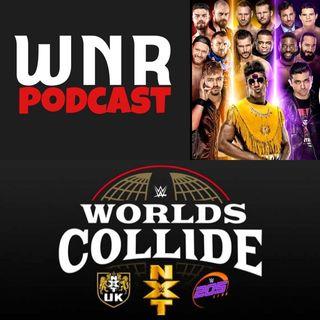 WNRPodExtra WWE Worlds Collide
