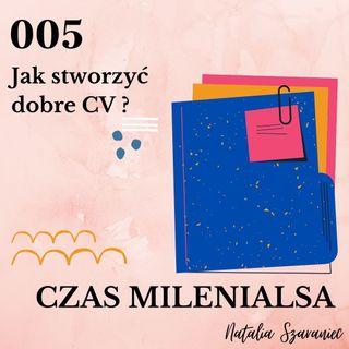 005 - Jak stworzyć dobre CV?