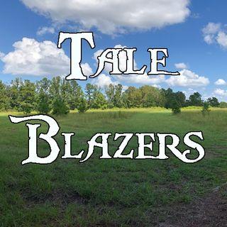 Tale Blazers Episode 1
