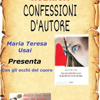 CONFESSIONI D'AUTORE: MARIA TERESA USAI presenta CON GLI OCCHI DEL CUORE