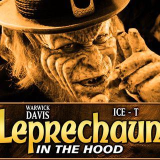 185: Leprechaun In The Hood
