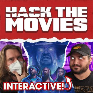 Escape The Undertaker is Interactive - Hack The Movies (#92)