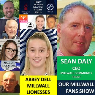 OUR MILLWALL FAN SHOW Sponsored by Dean Wilson Family Funeral Directors 150121