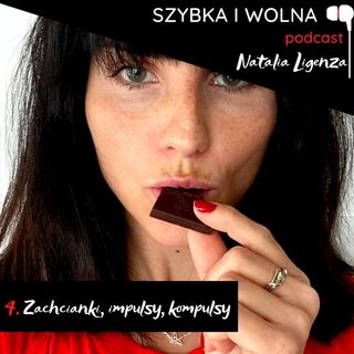 4. Zachcianki, impulsy, kompulsy
