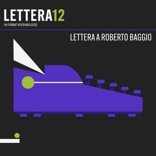 03. Di tanto così - Lettera a Roberto Baggio