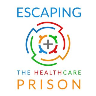 The Healthcare Consumer; Are you a Patient or Prisoner?