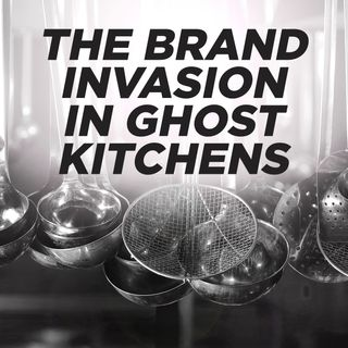 1. The Brand Invasion in Ghost Kitchens
