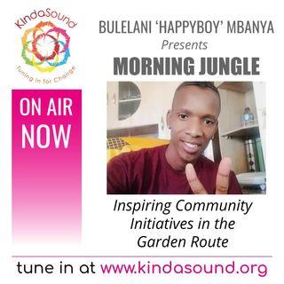 Introducing 'Morning Jungle' with Community Hero Bulelani Happyboy Mbanya
