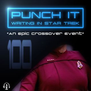 Punch It 100 - An Epic Crossover Event
