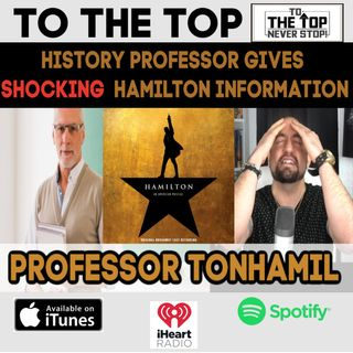 FAKE History Professor gets busted by Hamilton Fan Boy