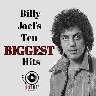 Episode 62 | Billy Joel's 10 Biggest Hits