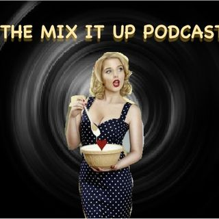 @THEMIXITUPPODCAST EP 28: MOUSE ON A WIRE---- THE AFTER POD