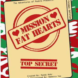 The Adventures of Pookie: Mission Fat Hearts by Rebecca Yee and Mandy Rohr - Read by E3D