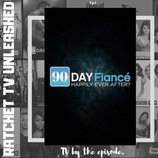 90 Day Fiance HEA? S4 E1 | RTU