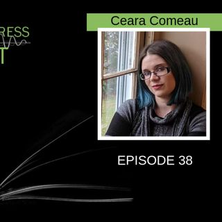 Rewriting and the Importance of Fiction with Ceara Comeau