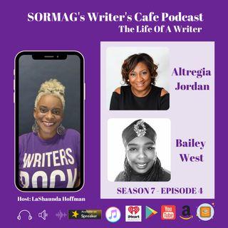 SORMAG's Writers Cafe Season 7 Episode 4  - Altregia Jordan and Bailey West
