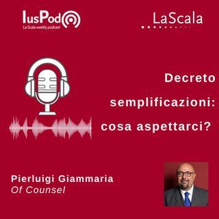 Ep. 55 IusPod Decreto semplificazioni: cosa aspettarci?