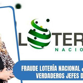 La verdadera historia de la supuesta mafia en la Loteria Nacional
