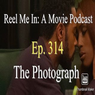 Ep. 314: The Photograph