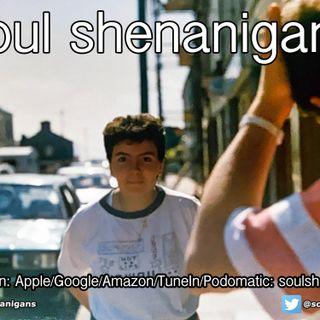 Episode 606: EP 606 ::: Soul Shenanigans ::: 2021 June 22nd