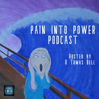 Pain Into Power Podcast