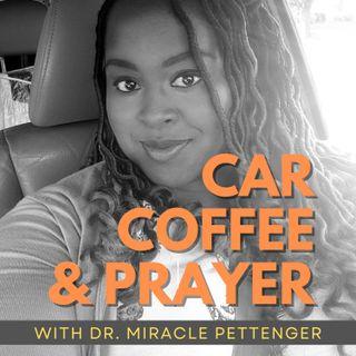 Car 🚗 Coffee ☕ and Prayer 😇🙏 2021_0813