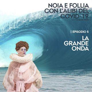 Episodio 5 - La grande onda