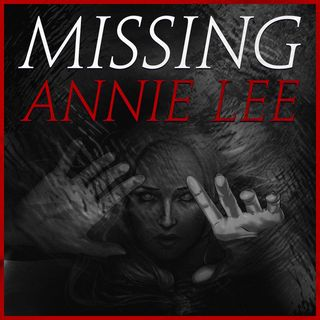 Missing Annie Lee Trailer | Coming February 5, 2021