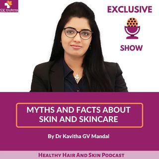 Myths and Facts About Skin and Skincare | Best Skin Care Clinic in Bangalore