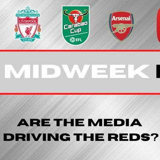 Carabao Cup Preview | Liverpool v Arsenal | The Midweek Fix