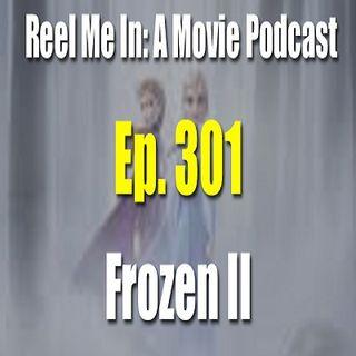 Ep. 301: Frozen II