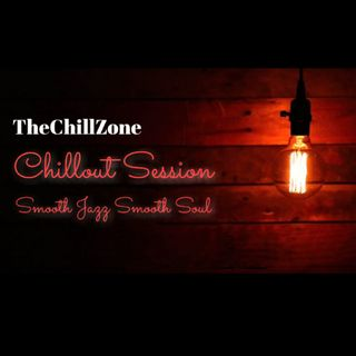 TheChillZone Chillout Session