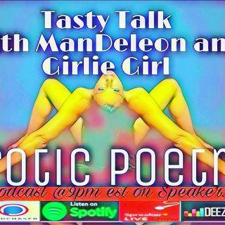Tasty Talk with ManDeleon and Girlie Girl: Erotic Poetry