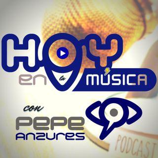 Hoy en la música con Pepe Anzures