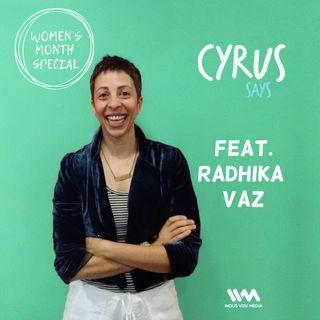 Ep. 160: feat. Comedienne Radhika Vaz