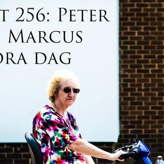 Avsnitt 256: Peter och Marcus stora dag