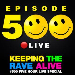 Episode 500: Live Special Part 1!
