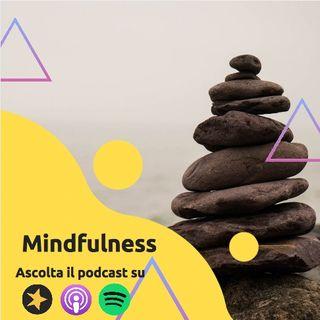 Mindfulness: cerchiamo di capirne di più insieme!