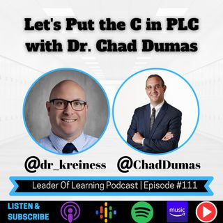 Let's Put the C in PLC with Dr. Chad Dumas