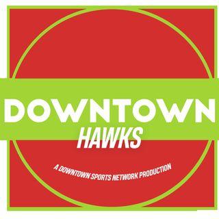 Downtown Hawks Podcast