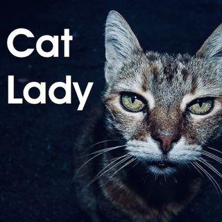 Shorts #1 Cat Lady
